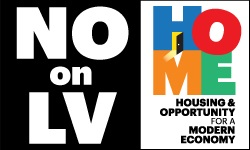 http://www.homesm.org HOME ad for NO on LV Initiative link