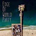 Edge of World Party poster